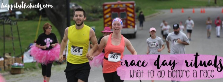 Race Day Rituals - What do to before a race! | read more at happilythehicks.com