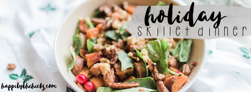 This amazing holiday skillet dinner is a healthy way to get the holiday flavors that you LOVE! | read more at happilythehicks.com