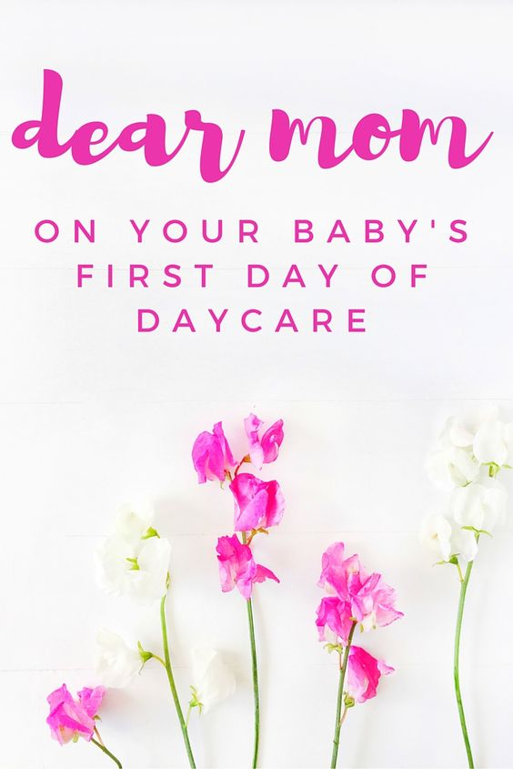 Dear Mom on Baby's First Day of Daycare