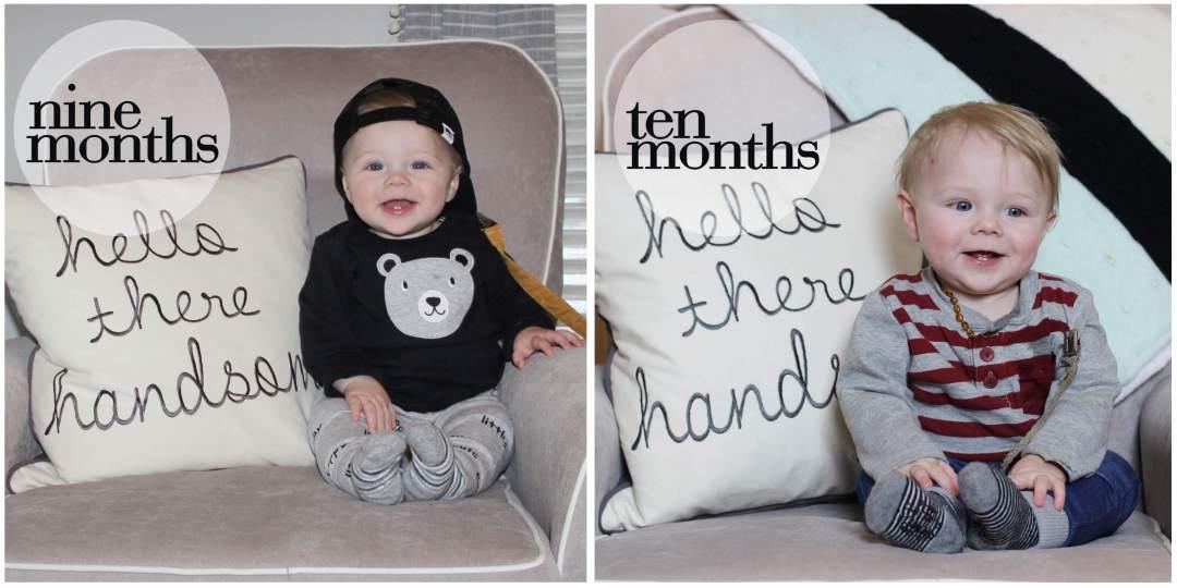 Ben, 9 & 10 Months Old
