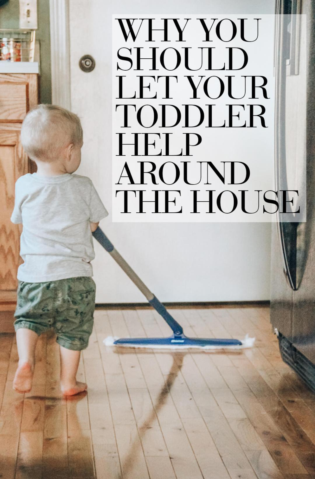 why you should let your toddler help with chores