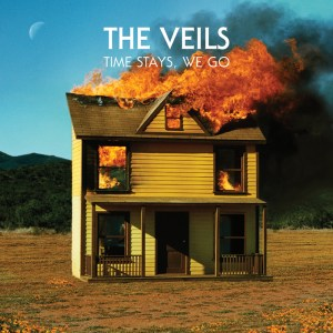 The Veils, Time Stays We Go