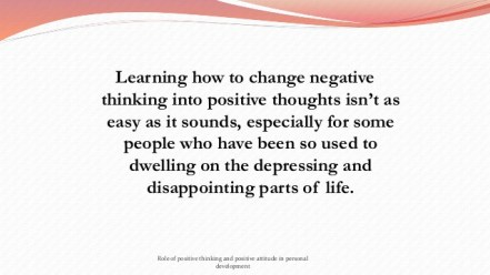 role-of-positive-thinking-and-positive-attitude-in-personal-development-51-638