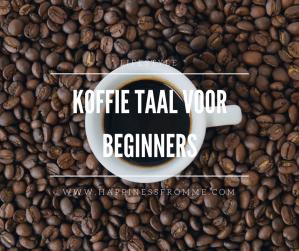 Koffie taal voor beginners