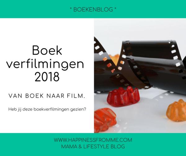 || Boekenblog #17 || Boekverfilmingen 2018