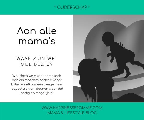 Aan alle mama's, waar zijn we mee bezig?