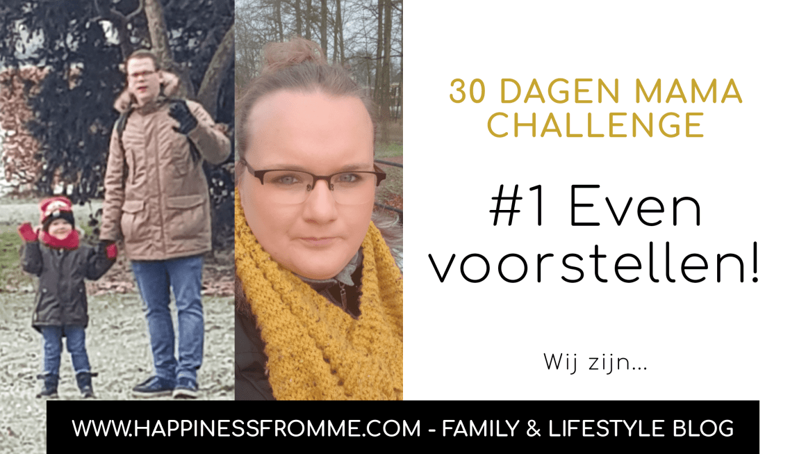 Mama Challenge - Even voorstellen