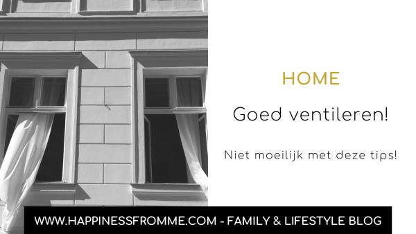 5 tips om je huis goed te ventileren!
