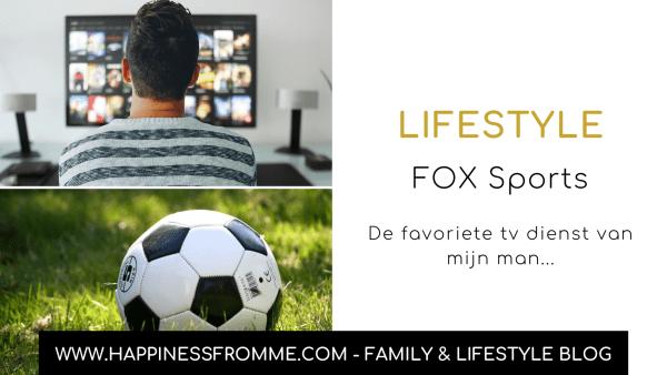 FOX Sports, de favoriete tv-dienst van mijn man…