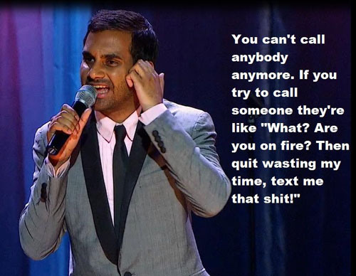 Aziz ansari on texting