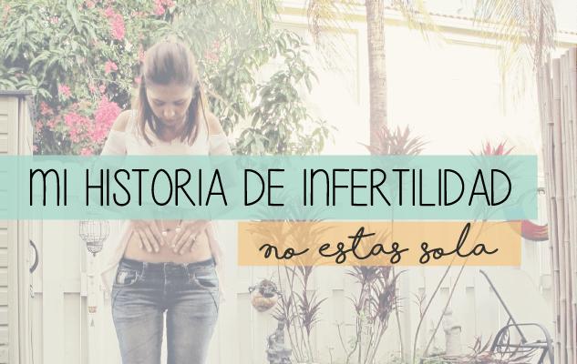 mi historia de infertilidad