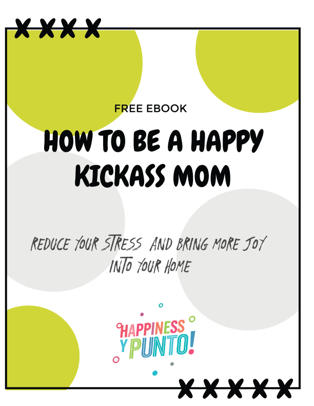 How to be a happy mom is an ebook that will show you how to reduce your stress and bring more joy into your home