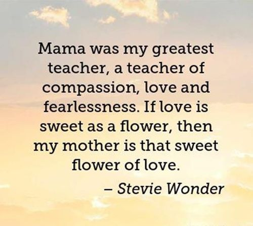 mothers day quotes by stevie wonder