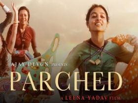 Parched 2015 Full Movie Free Download 720p, 1080p HD UNCENSORED