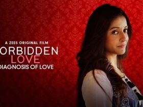 Forbidden Love - Diagnosis Of Love ZEE5 Full Hindi Short Film Free Download In 1080p With Subtitles
