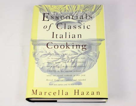 """Essentials of Classic Italian Cooking"" by Marcella Hazen"