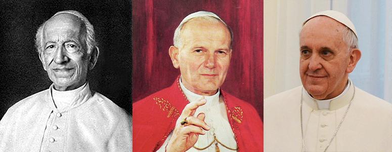 Three Popes who added to Catholic Social Teaching: Leo XIII, John Paul II, and Francis I