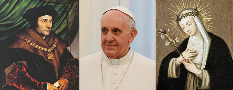 Pope Francis, Thomas More, Catherine of Sienna