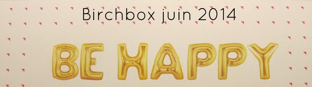 birchbox juin 2014