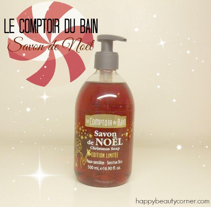 Le Savon de Noël par le Comptoir du Bain (surprise inside) !