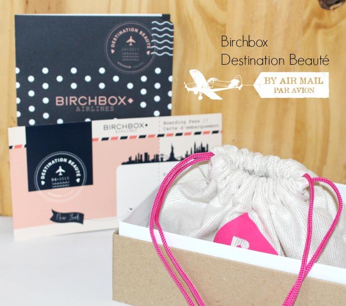 birchbox destination beauté