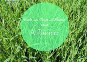 Une journée en Terre d'Avoine avec A-Derma