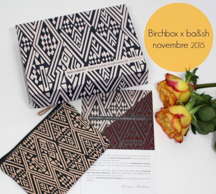 Birchbox x bash novembre 2015