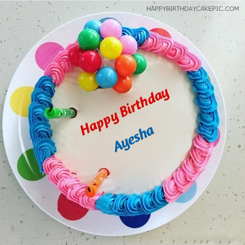 Colorful Happy Birthday Cake For Ayesha
