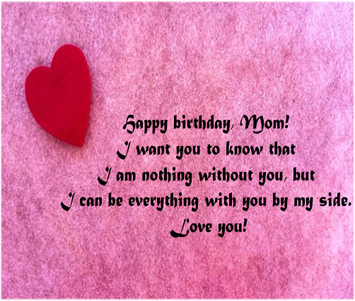 Happy birthday quotes for mom with pictures