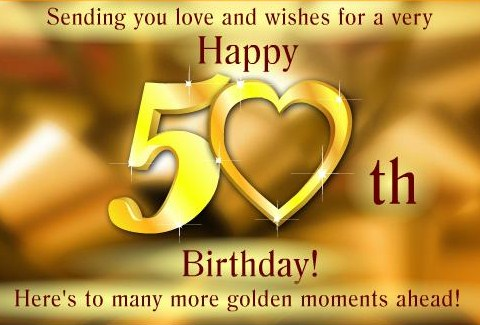 Happy 50th Birthday Wishes And Greetings