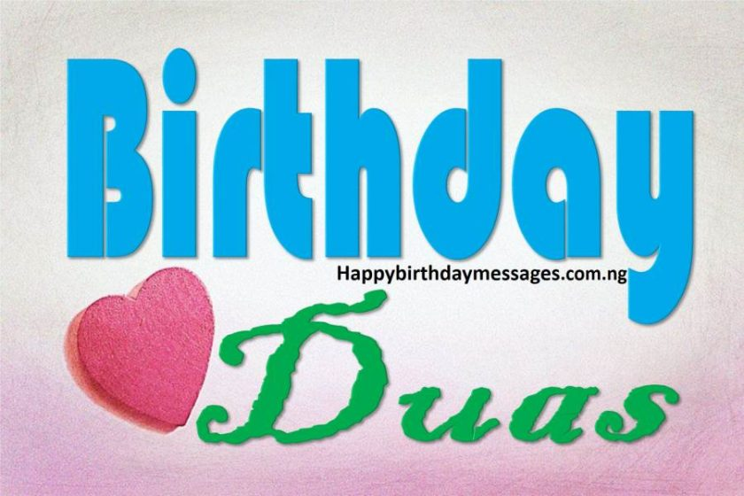 Top 60 Islamic Birthday Duas For Friends Amp Loved Ones Happy Birthday Messages