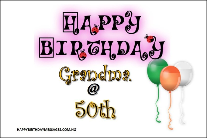 50th Birthday Messages for My Grandmother