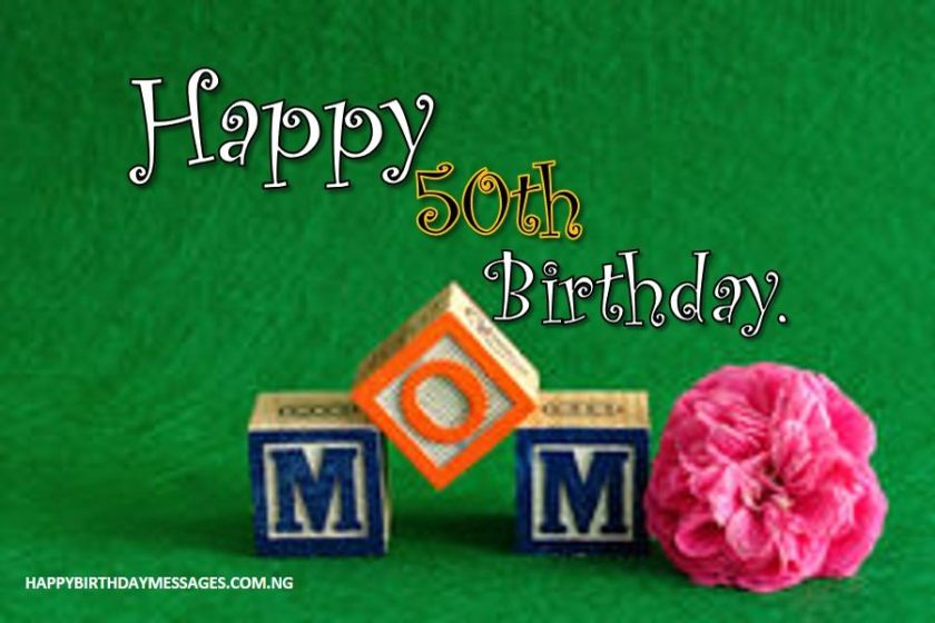 50th Birthday Wishes for My Mum