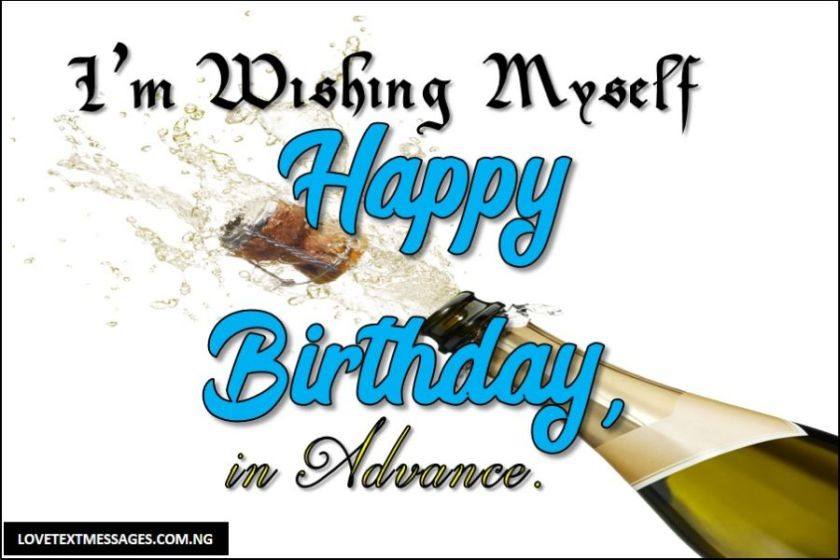 Pre-birthday Wishes To Myself