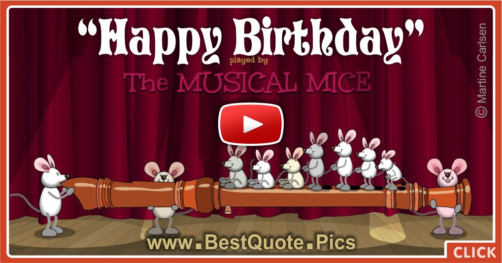 Musical Mice Are Playing Flute For Your Birthday Happy Birthday Videos And Pictures Free