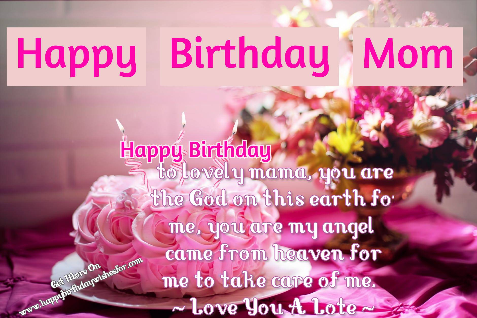 Birthday Wishes For Mother Best Mom In The World Happy Birthday Wishes For Everyone
