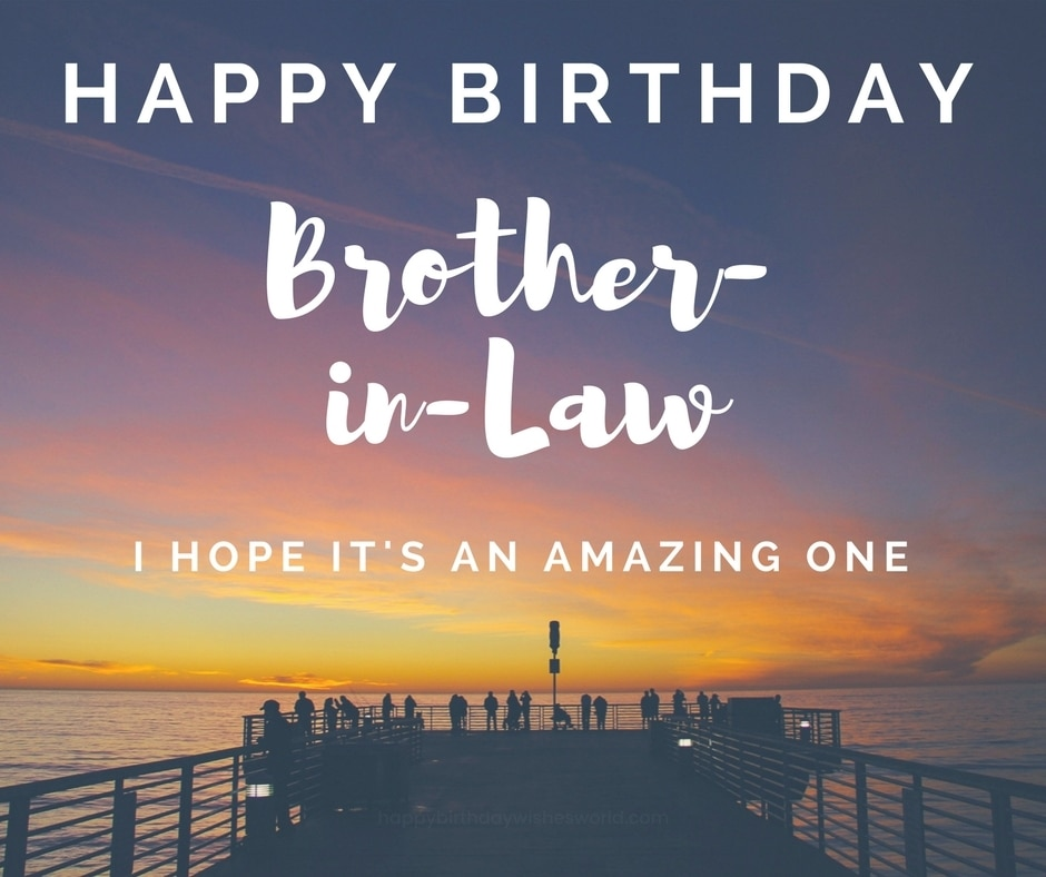100 Happy Birthday Brother-in-Law Wishes - Find the perfect birthday wish
