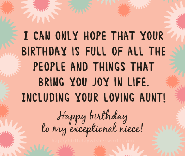 I Can Only Hope That Your Birthday Is Full Of All The People And Things That