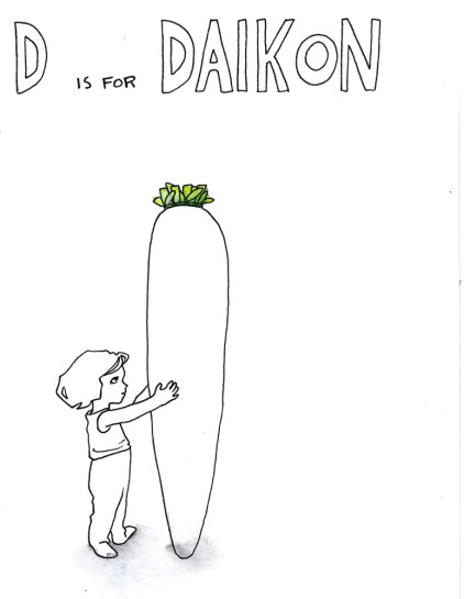 D is for Daikon. 2015
