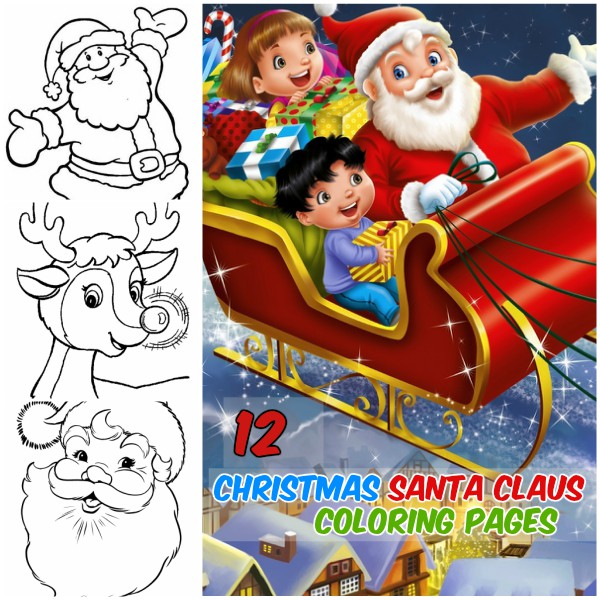 Santa Claus Reindeer 12 Christmas Coloring Pages