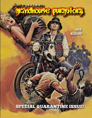Grindhouse Purgatory #16: Special Quarantine Issue!