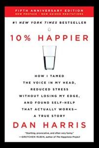Stuff to Read; 10% Happier