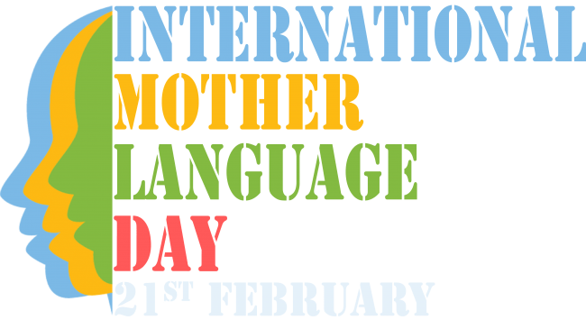 International Mother Language Day – February 21, 2021