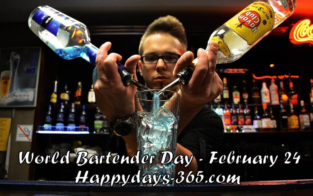 World Bartender Day – February 24, 2020