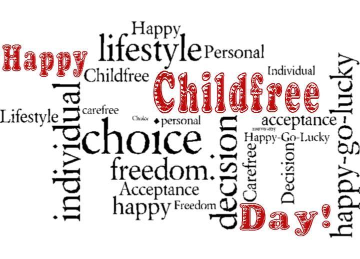 International Childfree Day – August 1, 2017