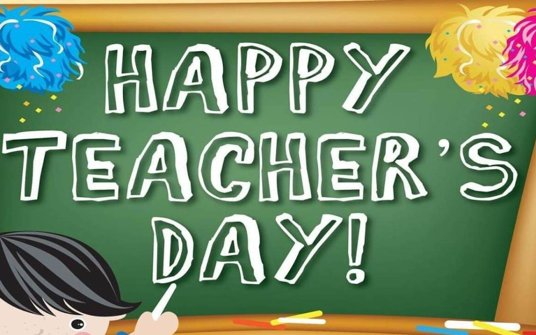 World Teacher's Day – October 5, 2020