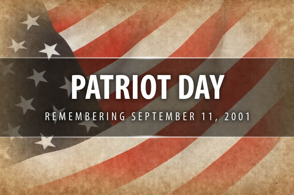 Happy Patriots Day – September 11, 2020