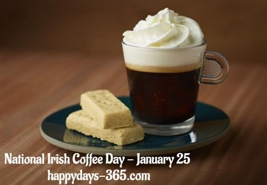 National Irish Coffee Day – January 25, 2020