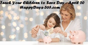 Teach Your Children to Save Day