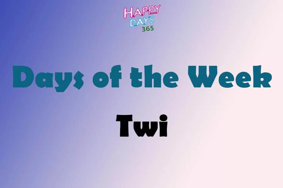 Days of the Week in Twi